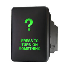Push switch 9B93G 12V Toyota PRESS TO TURN ON SOMETHING LED green ON/OFF