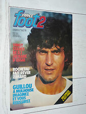 FRANCE FOOT 2 N°171 1981 FOOTBALL GUILLOU HILD LECORNU NANTES HENRY LOSC COSMOS