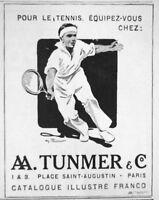 PUBLICITÉ DE PRESSE 1914 AA.TUNMER & C° POUR LE TENNIS RAQUETTES ET LE SPORTS
