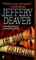 The Bone Collector: The First Lincoln Rhyme Novel by Jeffery  Deaver