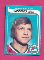 1979-80 OPC # 185 JETS BOBBY HULL EX-MT  CARD (INV# C9298)