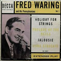 """FRED WARING and HIS PENNSYLVANIANS Holiday Strings & Jalousie 7"""" 1953 Decca VG+"""