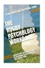 New listing Rugby Psychology Workbook : How to Use Advanced Sports Psychology to Succeed ...