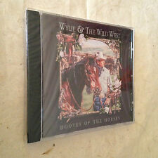 WYLIE & THE WILD WEST CD HOOVES OF THE HORSES 80302-01163-2 COUNTRY