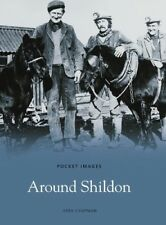Very Good, Around Shildon: Images of England, Chapman, Vera, Book