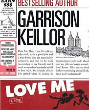 Love Me by Garrison Keillor (2003, Hardcover)