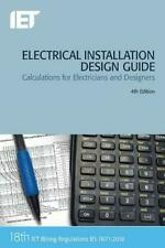 ELECTRICAL INSTALLATION DESIGN GUIDE, IET New 18th IN STOCK
