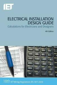 ELECTRICAL INSTALLATION DESIGN GUIDE IET New 18th IN STOCK