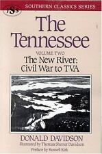 The Tennessee: The New River: Civil War to TVA: By Davidon, Donald