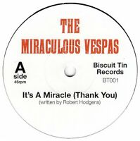 "THE MIRACULOUS VESPAS ~ It's A Miracle ~ 2018 UK 2-track 7"" vinyl single ~ MINT"