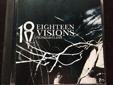 EIGHTEEN VISIONS - Tonightless - MUSIC CD - LIKE NEW - G882