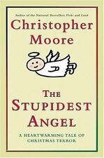 The Stupidest Angel : A Heartwarming Tale of Christmas Terror by Christopher Mo…