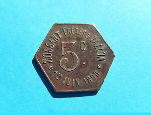 Monnaie de nécessité Bourg-de Péage Mossant Frères Vallon  5 centimes 1898 Drome