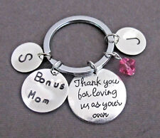 Thank you for loving us as your own,Bonus Mom Keychain, Bonus Dad, Step Mom gift