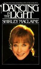 Dancing in the Light by Shirley MacLaine (1986, Paperback)