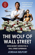 The Wolf of Wall Street by Jordan Belfort Book | NEW Free Post