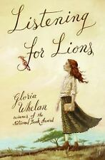 Listening for Lions by Whelan, Gloria