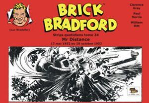 Brick Bradford :  Strips quotidiens tome 24 : Mr Distance