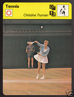 CHRISTINE TRUMAN British Tennis Player Photo 1979 SPORTSCASTER CARD 67-19A