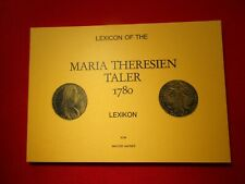 Buch/Katalog *Lexicon of the MARIA THERESIEN TALER 1780 *Hafner *  Neuwertig