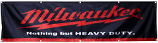 Milwaukee Tools Banner Flag 2X8Ft Nothing But Heavy Duty Flag