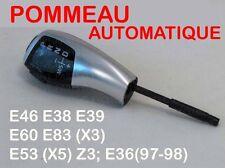 BMW POMMEAU AUTOMATIQUE  E46 E38 E39 E60 E61 E83 X3 E87 X3 E53-X5 Z3 E36(97-98)