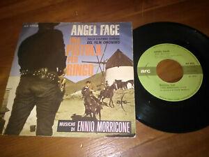 ENNIO MORRICONE-Angel Face (Maurizio Graf)-Una Pistola Per Ringo-DISCO 45 GIRI