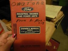 Ford E 134 D 172 4 Cylinder Owners Manual Tractor Engine 1966