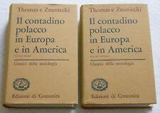 Thomas e Znaniecki - IL CONTADINO POLACCO IN EUROPA E IN AMERICA - 2 volumi