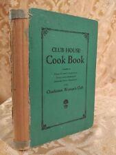 1929 Club House Cook Book Charleston Woman's Club West Virginia WV Cookbook