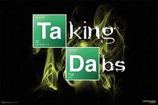 TAKING DABS - WEED POSTER - 24x36 MARIJUANA SMOKING POT 10855