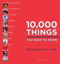 10,000 Things You Need to Know : The Big Book of Lists (2016, Hardcover)