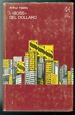 HAILEY ARTHUR I BOSS DEL DOLLARO CLUB DEGLI EDITORI 1976 GIALLI THRILLER