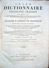 1811 D'ALBERTI, GRAND DICTIONNAIRE FRANÇOIS-ITALIEN DIZIONARIO ITALIANO-FRANCESE