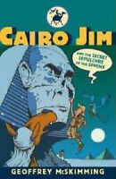 Cairo Jim and the Secret Sepulchre of the Sphinx (Cairo Jim Chronicles), Very Go