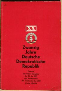 Zwanzig Jahre Deutsche Demokratische Republik. Festrede - Ulbricht, Walter