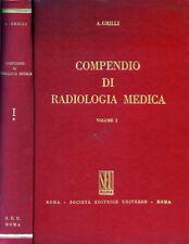 """* ADAMO GRILLI """" COMPENDIO DI RADIOLOGIA MEDICA """" SEU - ROMA 1977"""