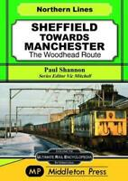 Sheffield Towards Manchester: The Woodhead Route (Midland Main Lines) by Shannon
