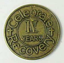 older AA 4 Year IV CELEBRATE RECOVERY brass token coin Alcoholics Anonymous *