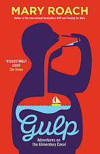 Gulp: Travels Around the Gut by Mary Roach (Paperback, 2016)