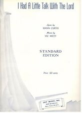 """""""I HAD A LITTLE TALK WITH THE LORD"""" SHEET MUSIC-PIANO/VOCAL/GUITAR-1944-RARE-NEW"""