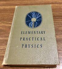 Vintage ELEMENTARY PRACTICAL PHYSICS by Newton Black & Harvey Davis. Printed USA