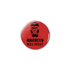 Magneto Was Right (X-Men) 1.25in Pins Buttons Badge *BUY 2, GET 1 FREE*