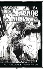 These Savage Shores #1 Cover D Black & White Edition