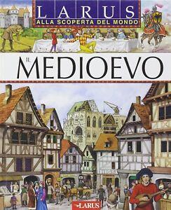 Il Medioevo - libro per ragazzi