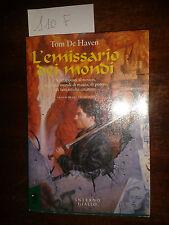 DE HAVEN Tom - L'EMISSARIO DEI MONDI cronache del vagabondo -INTERNO GIALLO-1992