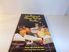 The International Cheese Recipe Book by Evor Parry PB 1981 Ventura 128 pages USA