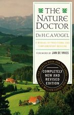 The Nature Doctor: A Manual of Traditional and Com