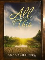 All of This By Ann Schaefer Paperback