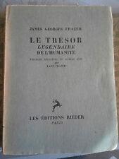 Le trésor légendaire de l'humanité, James George Frazer, Rameau d'or,Rieder 1925